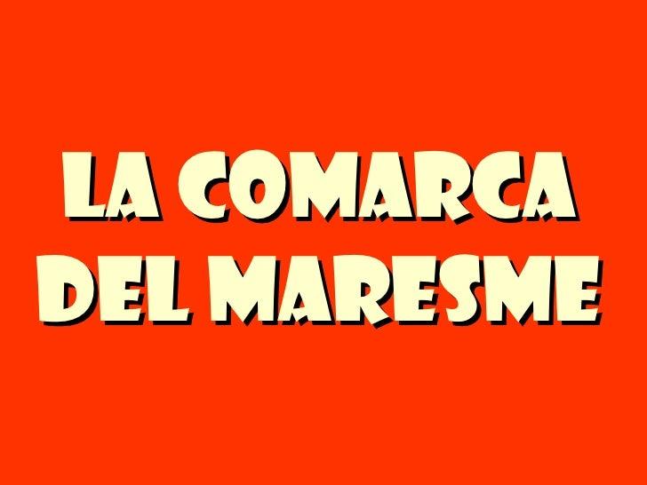 La comarcadel Maresme