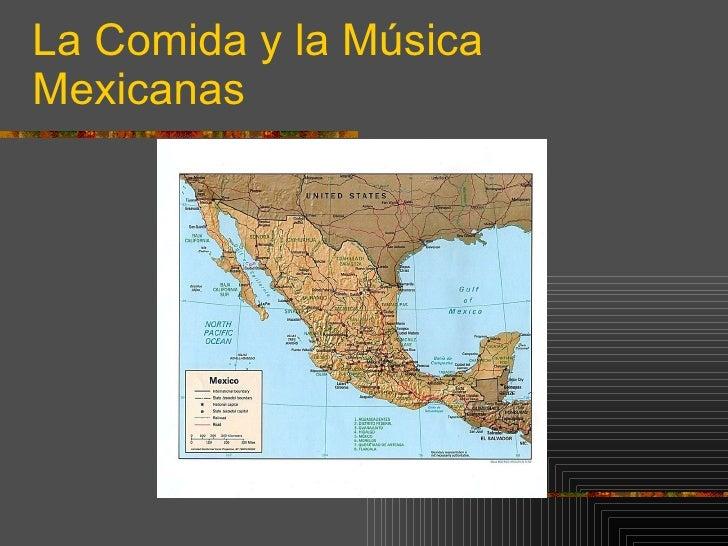 La Comida Y La Musica Mexicanas