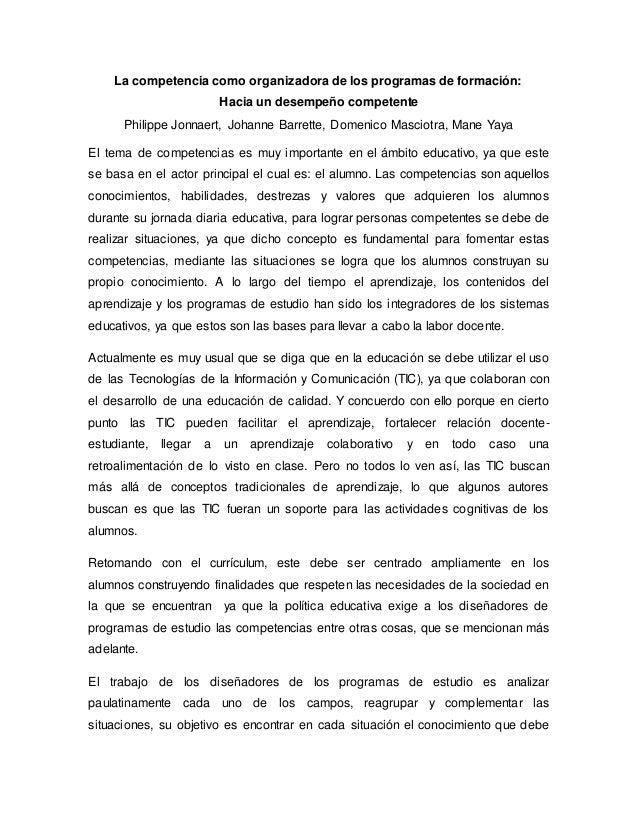 La competencia como organizadora de los programas de formación: Hacia un desempeño competente Philippe Jonnaert, Johanne B...