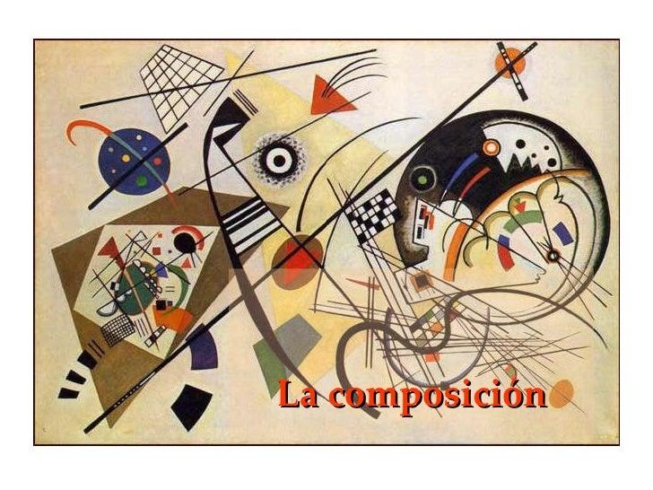 La Composición - Primera Parte