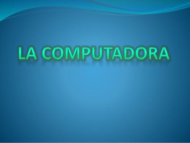 La computadora.121