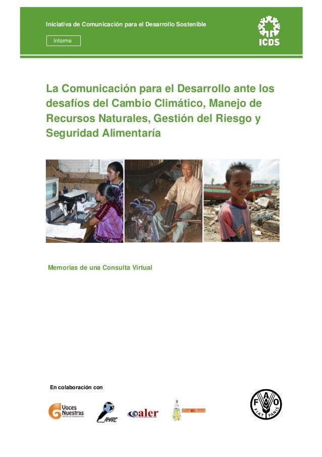 TITLEEn colaboración conLa Comunicación para el Desarrollo ante losdesafíos del Cambio Climático, Manejo deRecursos Natura...
