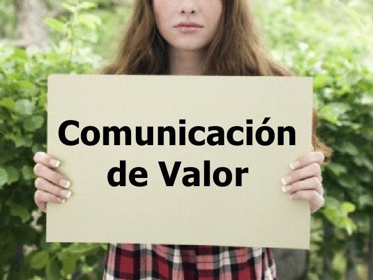 Comunicación  de Valor