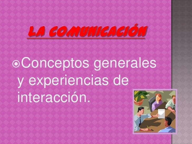La comunicación diapositivas