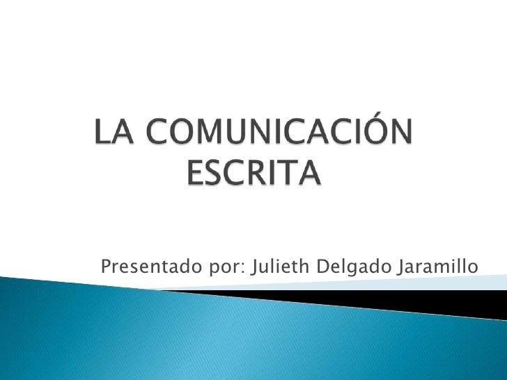 tecnica comunicacion oral escrita: