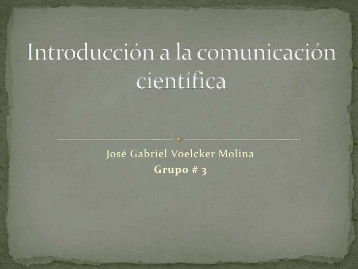 José Gabriel Voelcker Molina         Grupo # 3