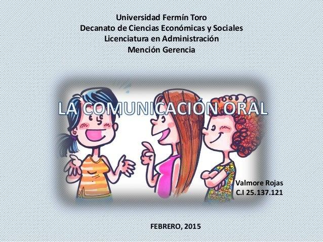 Universidad Fermín Toro Decanato de Ciencias Económicas y Sociales Licenciatura en Administración Mención Gerencia Valmore...