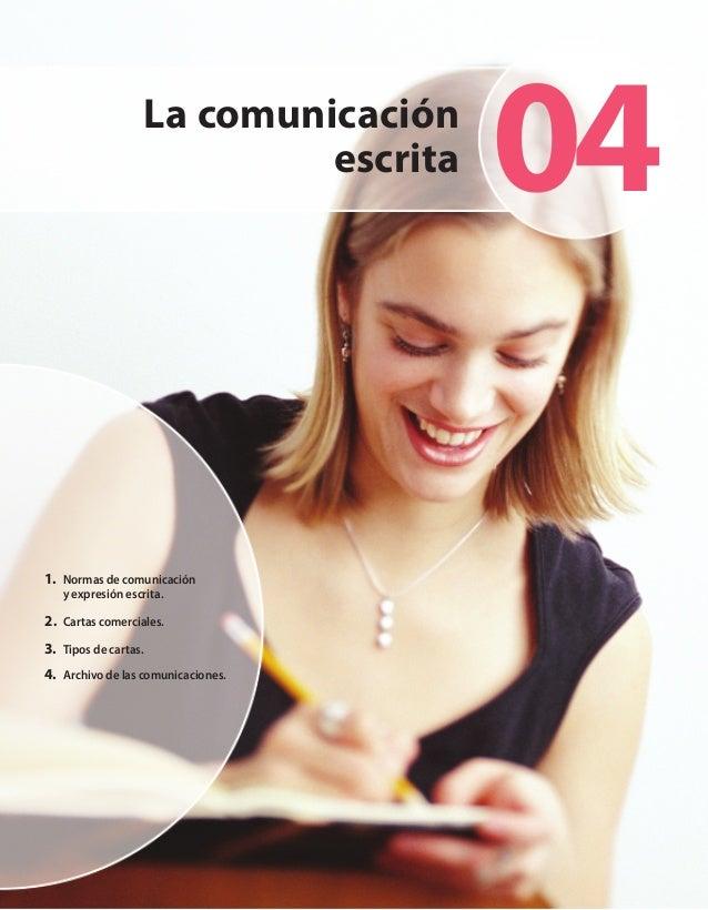 La comunicación                            escrita   041. Normas de comunicación   y expresión escrita.2. Cartas comercial...