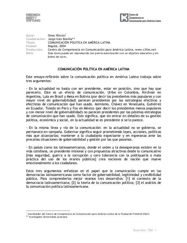 Rincón, Omar, 2004 1 Autor: Omar Rincón* Colaboración: Jorge Iván Bonilla♦♦ Título: COMUNICACIÓN POLÍTICA EN AMÉRICA LATIN...