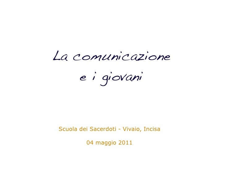 La comunicazione e i giovani. Formazione ai seminaristi - 2011