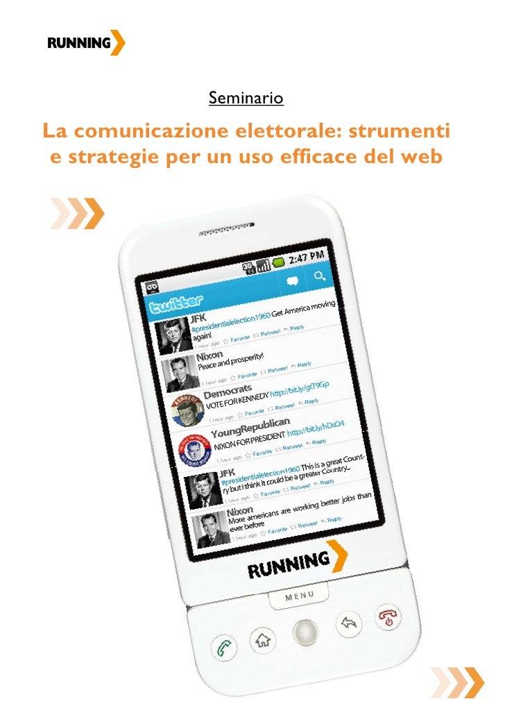 SeminarioLa comunicazione elettorale: strumenti e strategie per un uso efficace del web