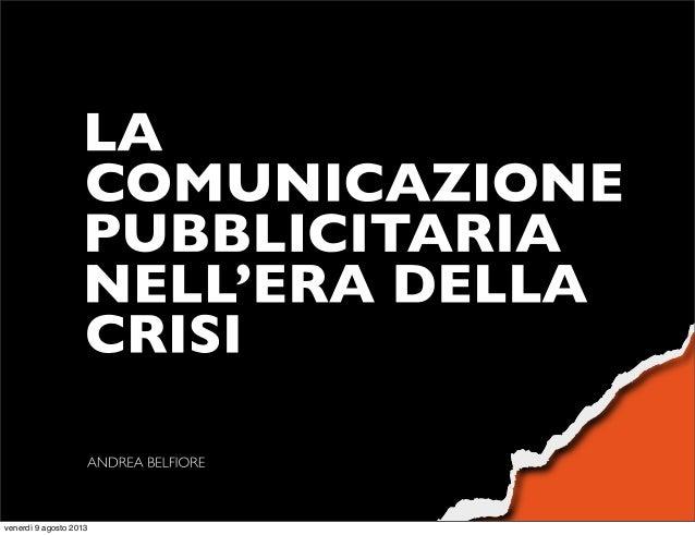 La comunicazione pubblicitaria nell'era della crisi