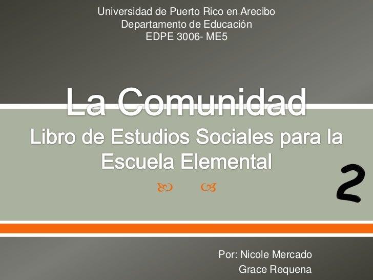 Universidad de Puerto Rico en Arecibo    Departamento de Educación          EDPE 3006- ME5                              ...