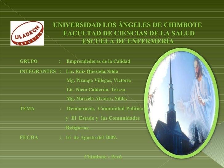 UNIVERSIDAD LOS ÁNGELES DE CHIMBOTE  FACULTAD DE CIENCIAS DE LA SALUD  ESCUELA DE ENFERMERÍA GRUPO  :  Emprendedoras de la...