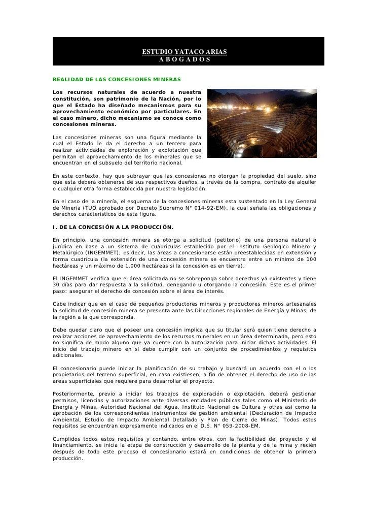 ESTUDIO YATACO ARIAS                                      ABOGADOS  REALIDAD DE LAS CONCESIONES MINERAS  Los recursos natu...