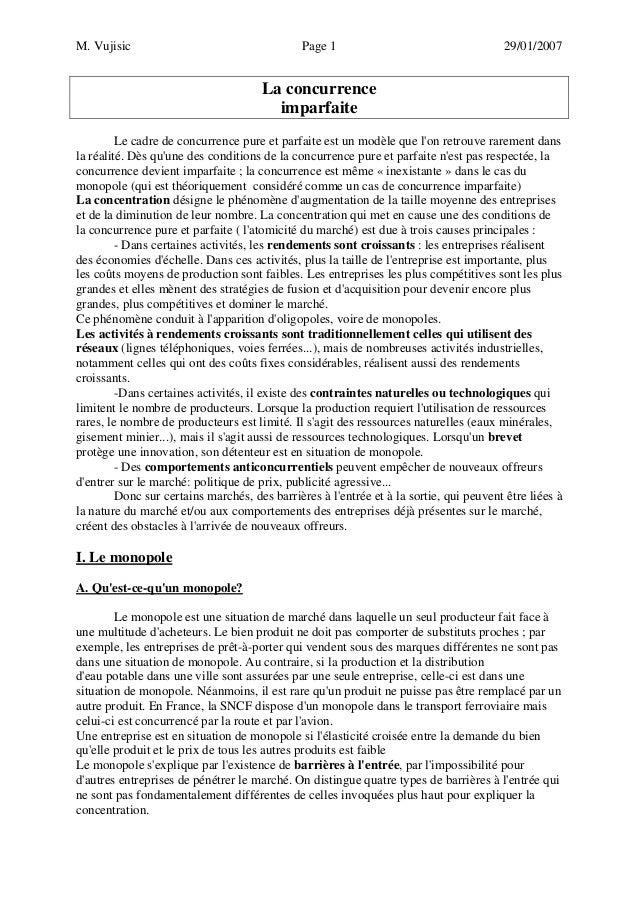 M. Vujisic Page 1 29/01/2007  La concurrence imparfaite  Le cadre de concurrence pure et parfaite est un modèle que l'on r...