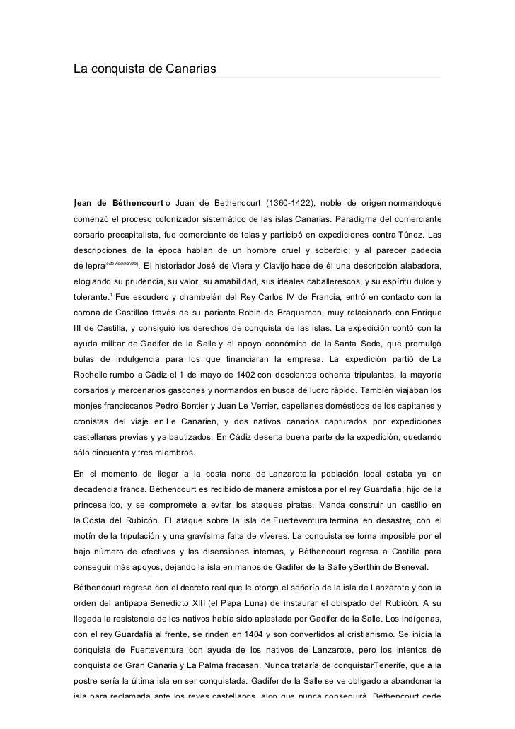 La conquista de CanariasJean de Béthencourt o Juan de Bethencourt (1360-1422), noble de origen normandoquecomenzó el proce...