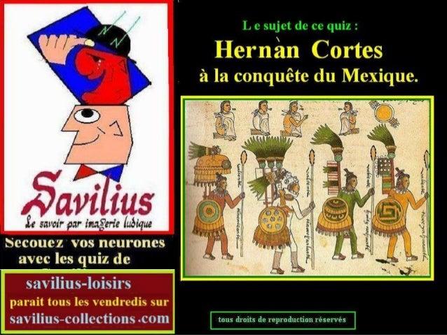 La conquête du  Mexique -quiz