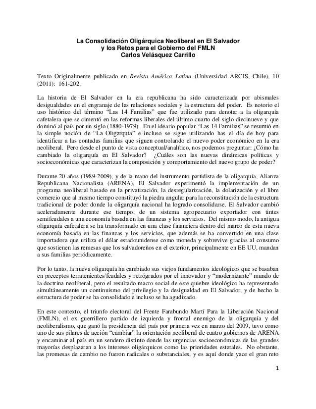 1  La Consolidación Oligárquica Neoliberal en El Salvador  y los Retos para el Gobierno del FMLN  Carlos Velásquez Carrill...