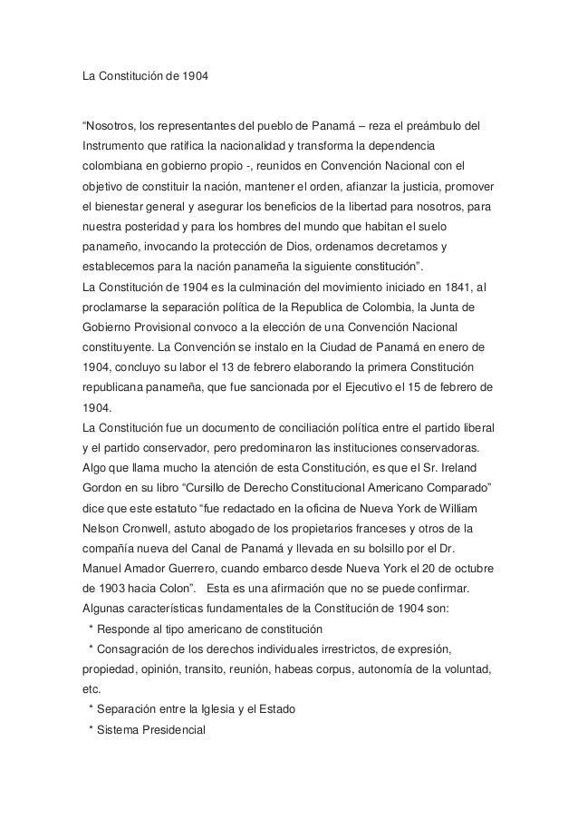 """La Constitución de 1904 """"Nosotros, los representantes del pueblo de Panamá – reza el preámbulo del Instrumento que ratific..."""