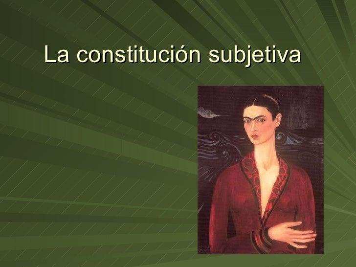 La constitución subjetiva