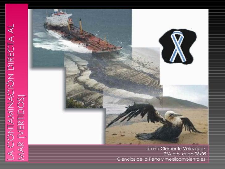 La Contaminación directa al Mar (Vertidos)