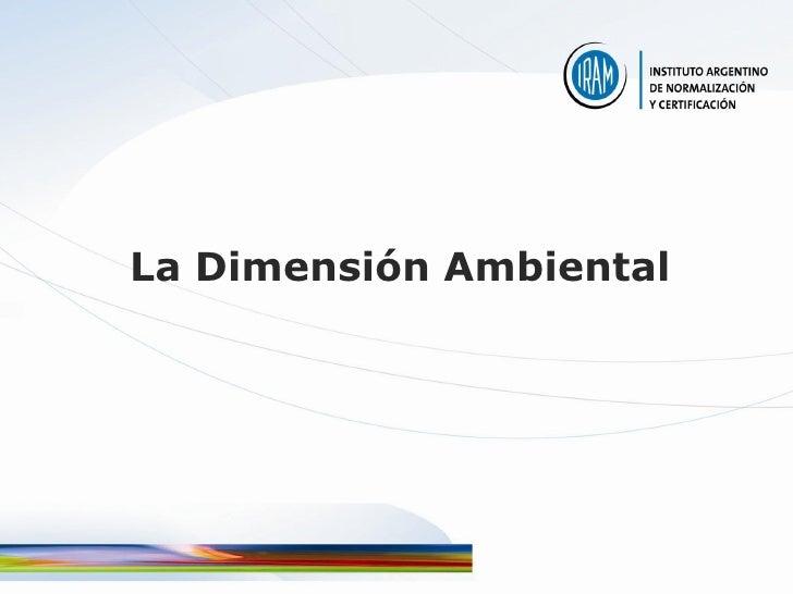 La Dimensión Ambiental