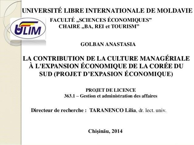 """UNIVERSITÉ LIBRE INTERNATIONALE DE MOLDAVIE  FACULTÉ """"SCIENCES ÉCONOMIQUES""""  CHAIRE """"BA, REI et TOURISM""""  GOLBAN ANASTASIA..."""
