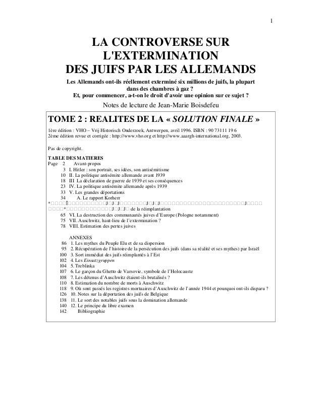 1            LA CONTROVERSE SUR              LEXTERMINATION        DES JUIFS PAR LES ALLEMANDS           Les Allemands ont...