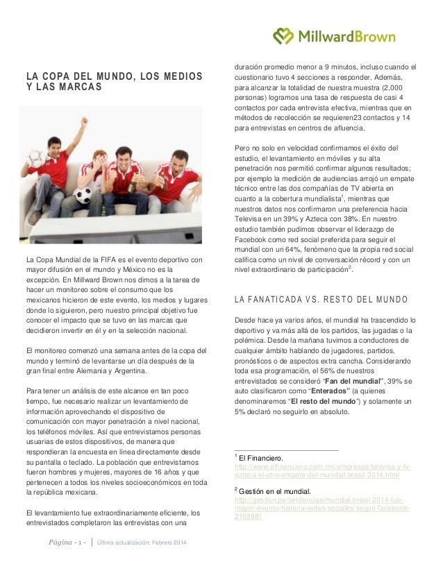 Página - 1 -   Última actualización: Febrero 2014 LA COPA DEL MUNDO, LOS MEDIOS Y LAS MARCAS La Copa Mundial de la FIFA es...