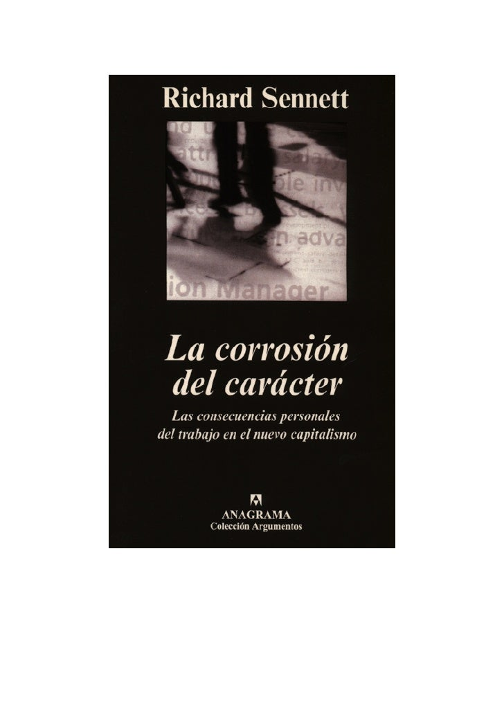 La Corrosión del Caracter — Richard Sennett