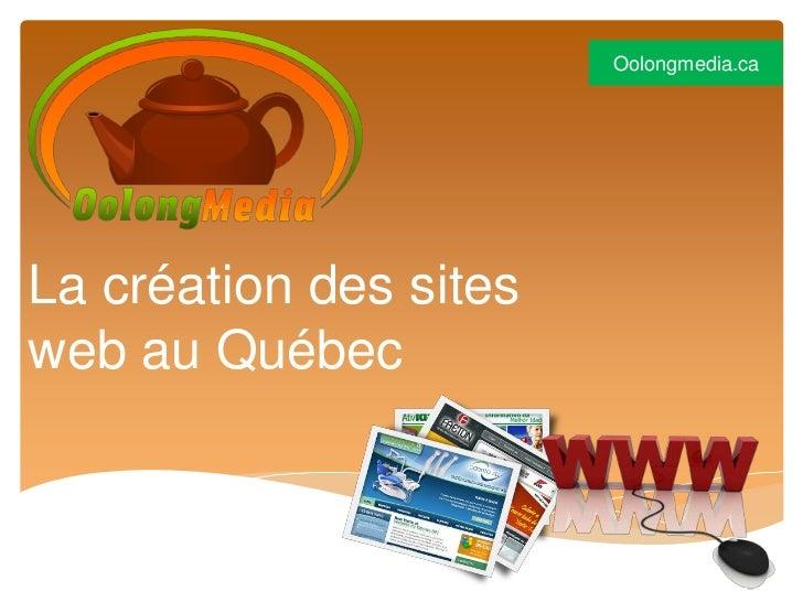 Oolongmedia.caLa création des sitesweb au Québec