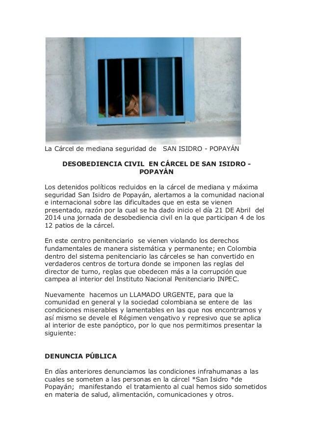 La Cárcel de mediana seguridad de SAN ISIDRO - POPAYÁN DESOBEDIENCIA CIVIL EN CÁRCEL DE SAN ISIDRO - POPAYÁN Los detenidos...