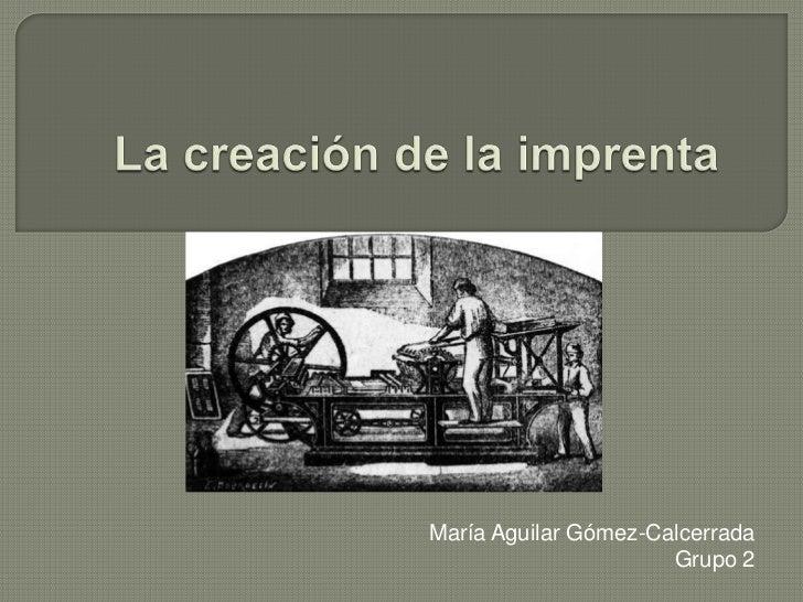María Aguilar Gómez-Calcerrada                      Grupo 2