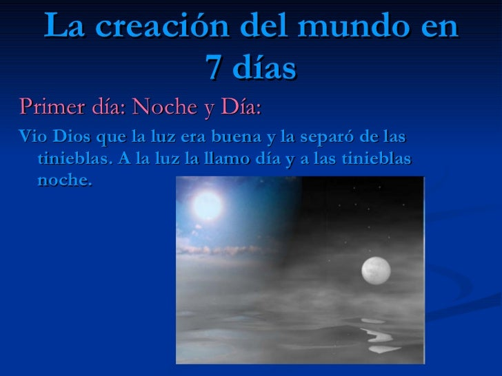 La creaci n del mundo for En 7 dias dios creo el mundo
