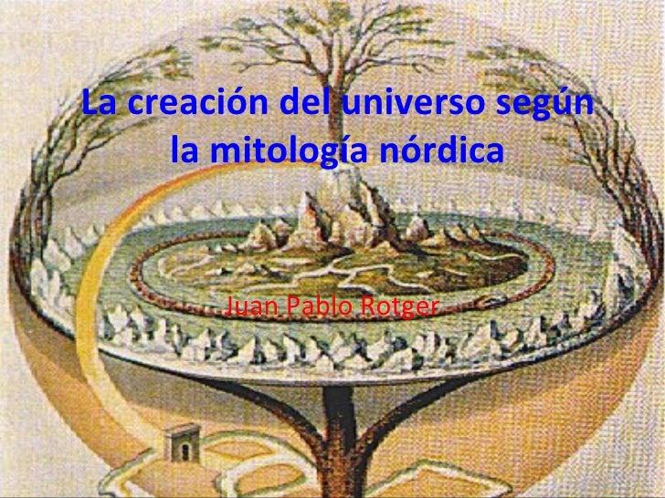 La creacion del universo segun la mitologia nordica