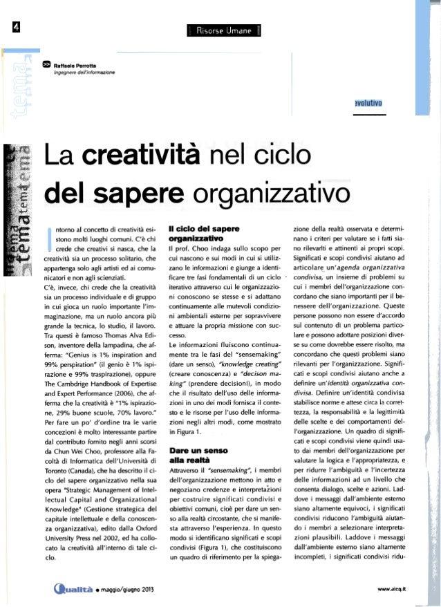 ~ _r~l~ m Raffaele Perrotta Ingegnere dell'informazione ~~ ntorno al concetto di creatività esi- stono molti luoghi comuni...