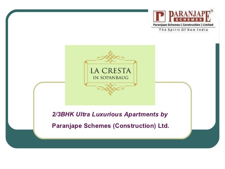 La cresta 2/3BHK Luxurious Apartments in Sopanbaug by Paranjape Schemes (Construction) Ltd.