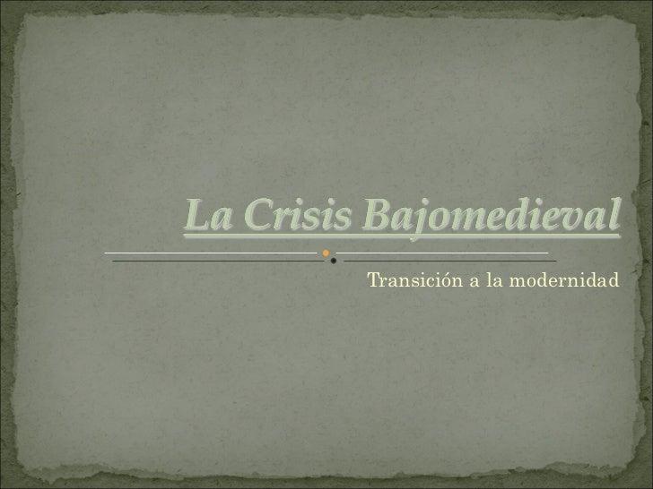 La crisis bajomedieval en la Península Ibérica