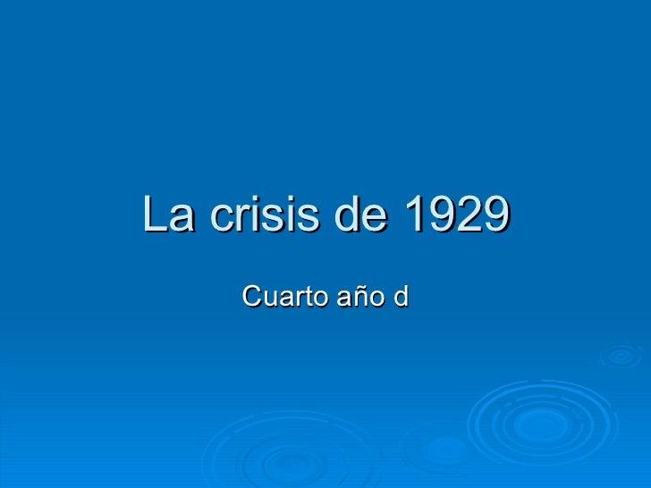 La crisis de 1929 Cuarto año d