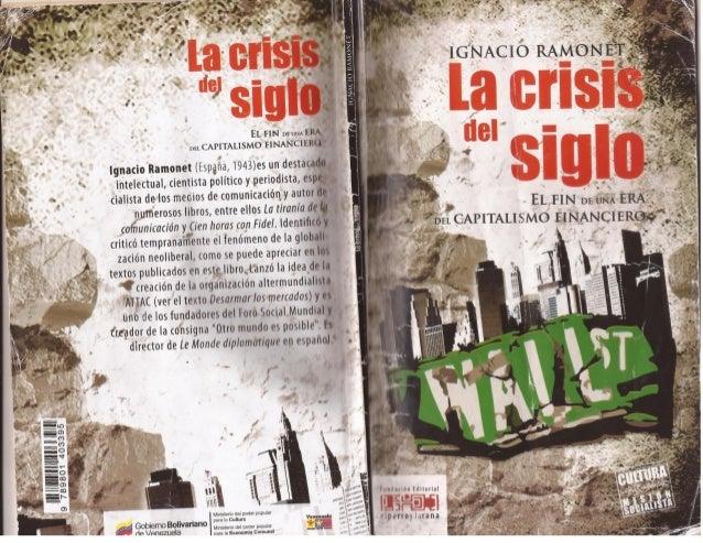 La Crisis del Siglo. Ignacio Ramonet