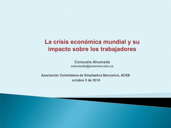 La crisis económica global y su impacto sobre los trabajadores