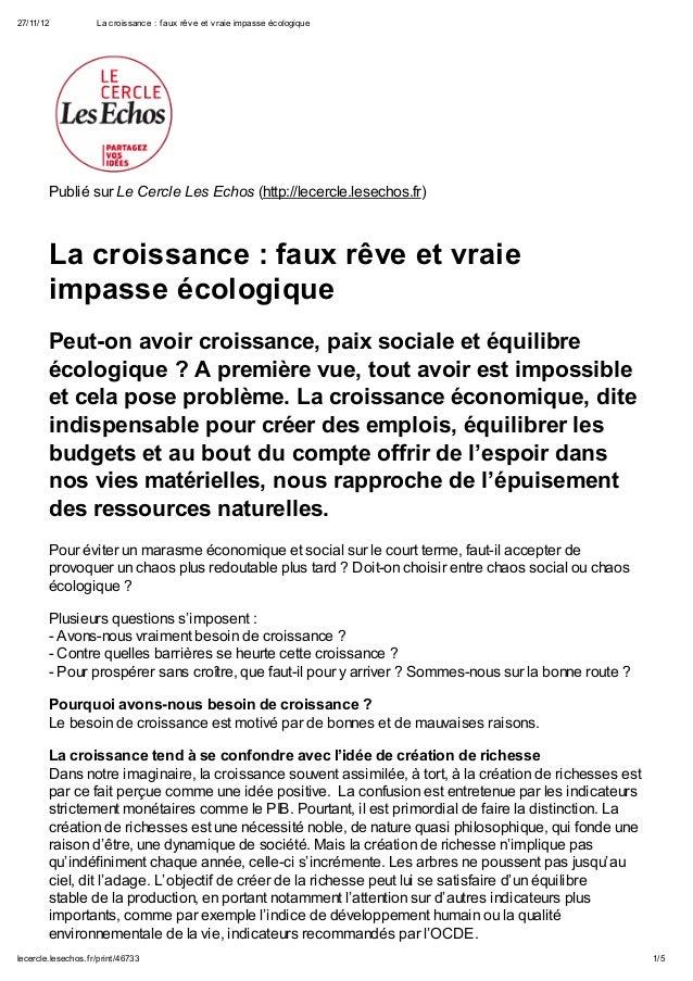 27/11/12             La croissance : f aux rêv e et v raie impasse écologique        Publié sur Le Cercle Les Echos (http:...