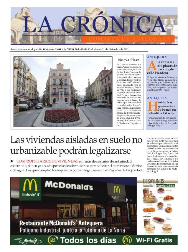 Semanario comarcal gratuito   Número 530   Año VIII   Del sábado 15 al viernes 21 de diciembre de 2012                    ...