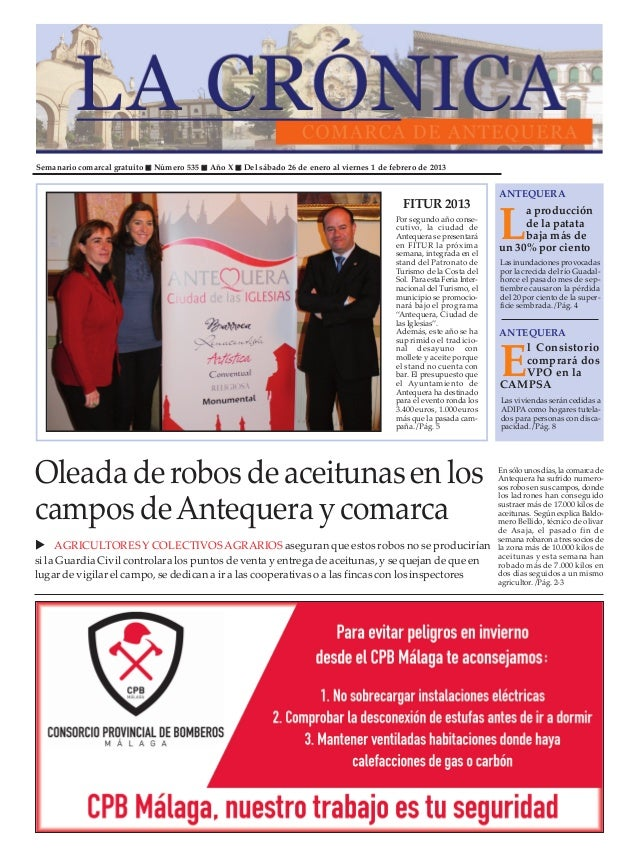 Semanario comarcal gratuito   Número 535   Año X   Del sábado 26 de enero al viernes 1 de febrero de 2013                 ...