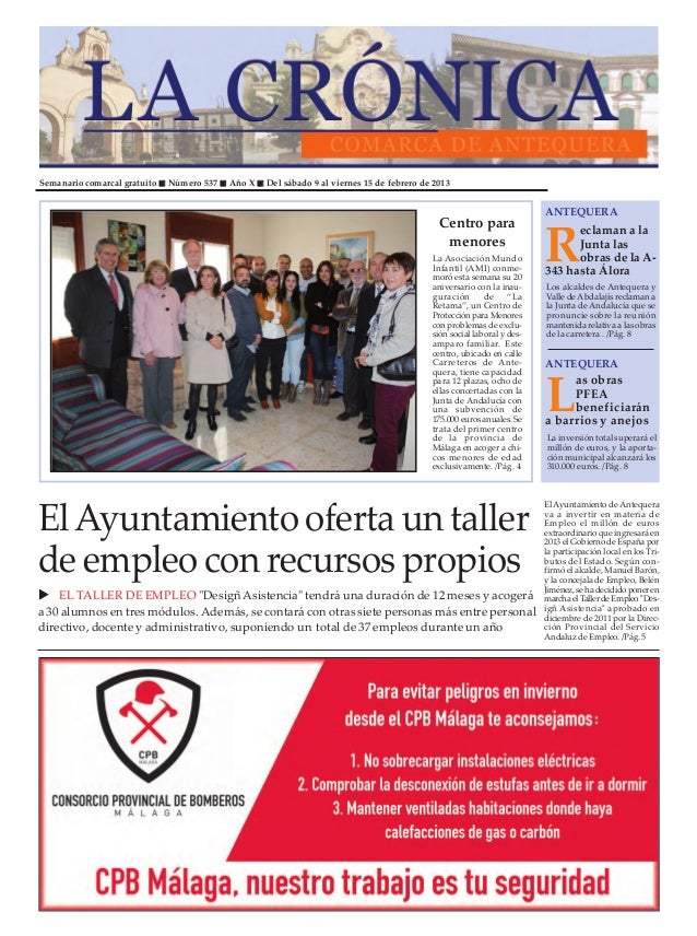 Semanario comarcal gratuito   Número 537   Año X   Del sábado 9 al viernes 15 de febrero de 2013                          ...