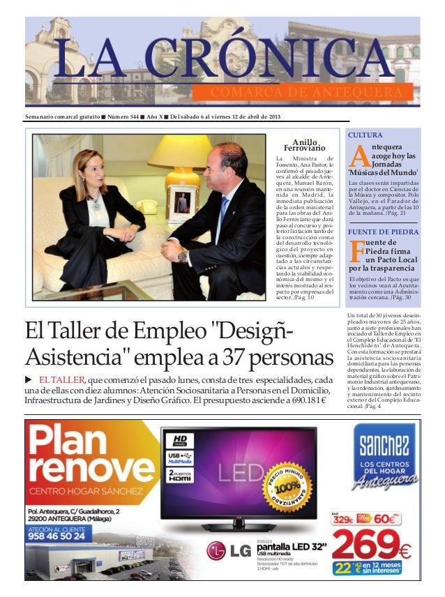 Semanario comarcal gratuito   Número 544   Año X   Del sábado 6 al viernes 12 de abril de 2013                            ...