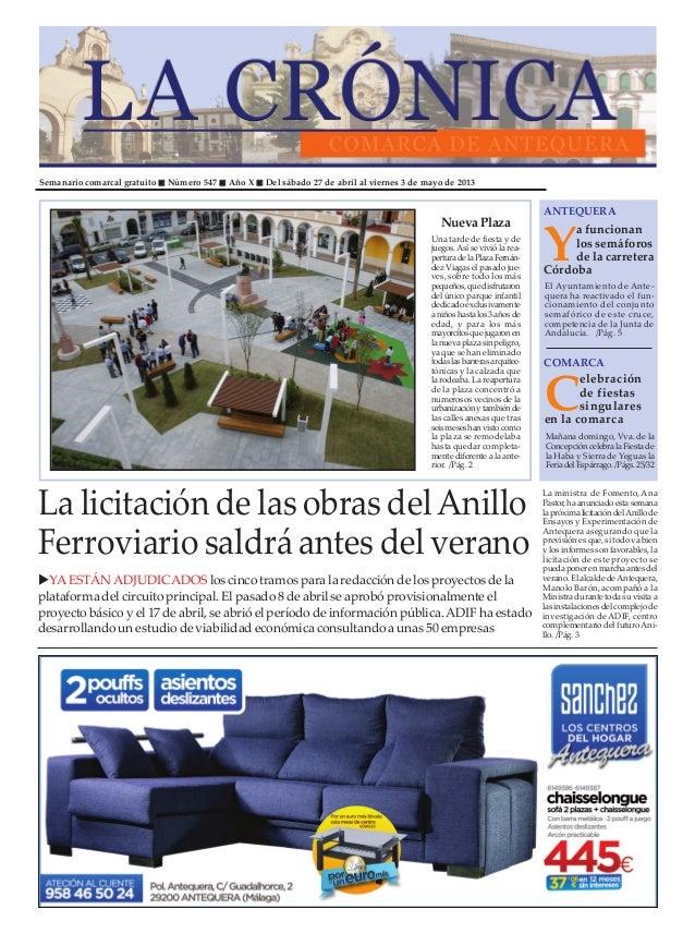 Semanario comarcal gratuito Número 547 Año X Del sábado 27 de abril al viernes 3 de mayo de 2013Ya funcionanlos semáforosd...
