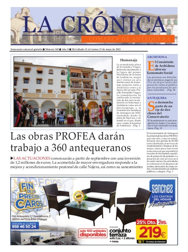 Semanario comarcal gratuito Número 549 Año X Del sábado 11 al viernes 17 de mayo de 2013ElConsistoriodeArchidonaabreunEcon...