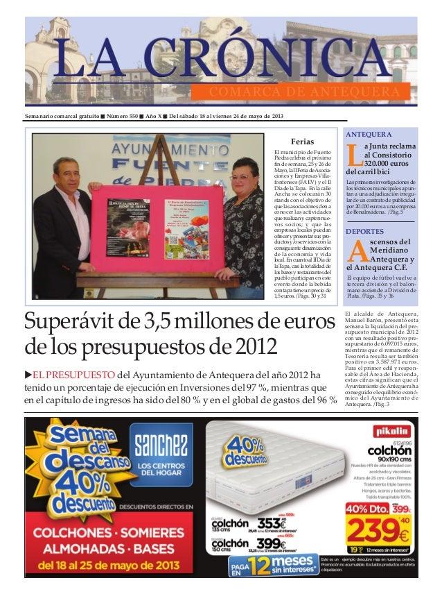 Semanario comarcal gratuito Número 550 Año X Del sábado 18 al viernes 24 de mayo de 2013LaJuntareclamaalConsistorio320.000...